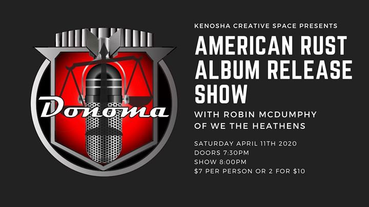 Donoma American Rust Album Release Show with Robin McDumphy
