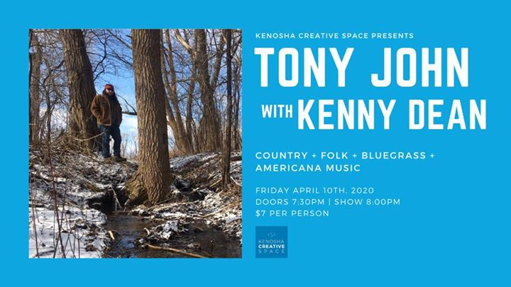 Tony John Live & Kenny Dean at Kenosha Creative Space